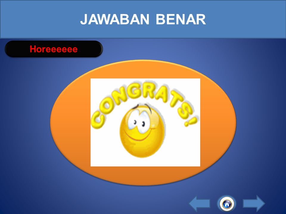 JAWABAN BENAR Horeeeeee