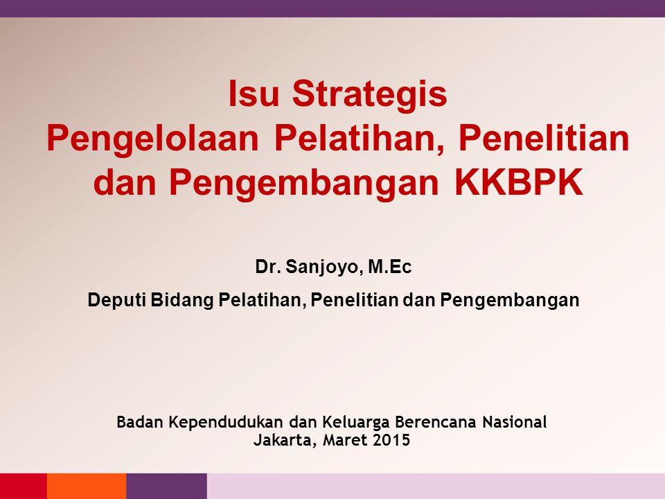 Isu Strategis Pengelolaan Pelatihan, Penelitian dan Pengembangan KKBPK
