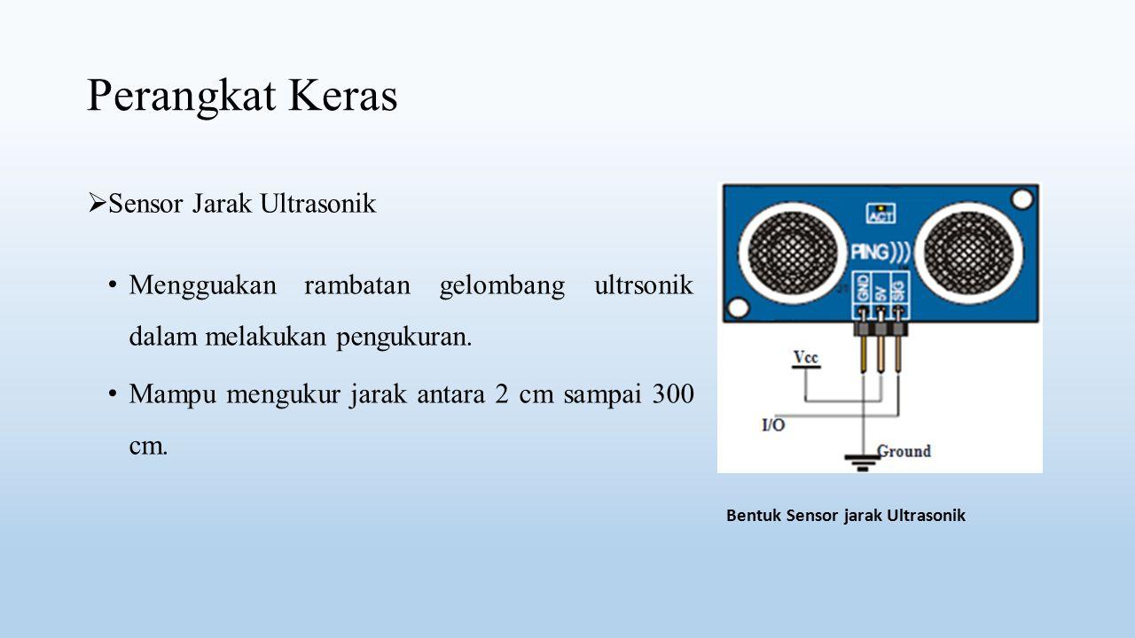 Perangkat Keras Sensor Jarak Ultrasonik