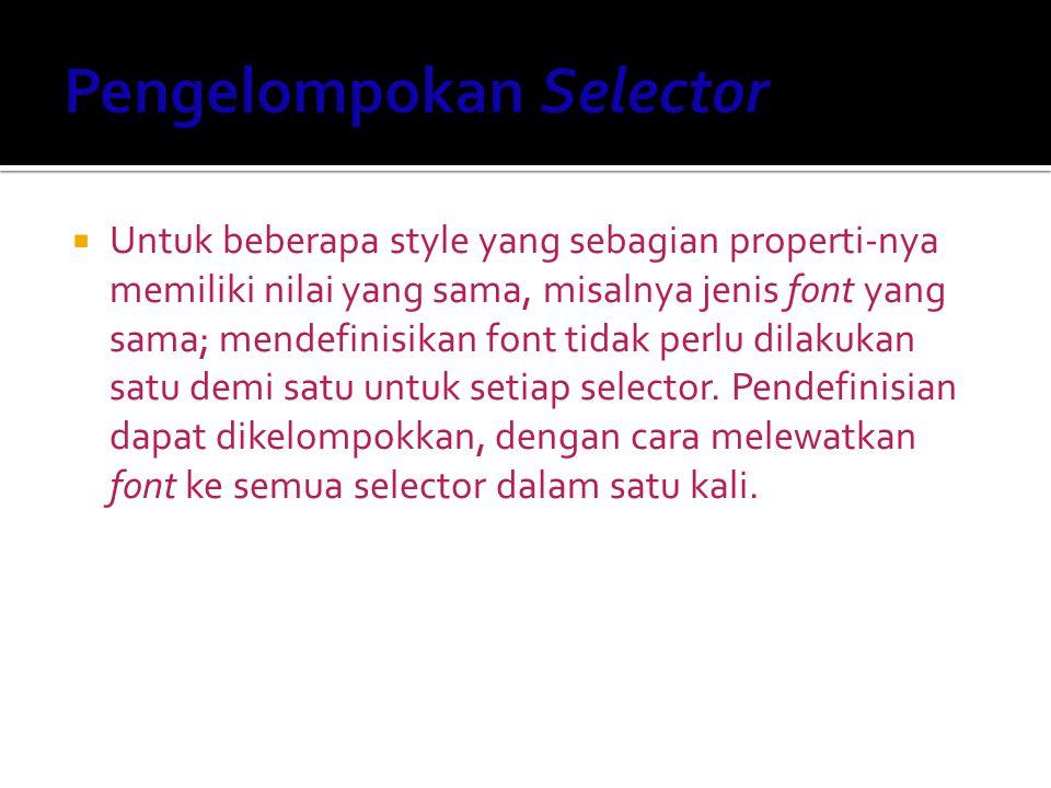 Pengelompokan Selector
