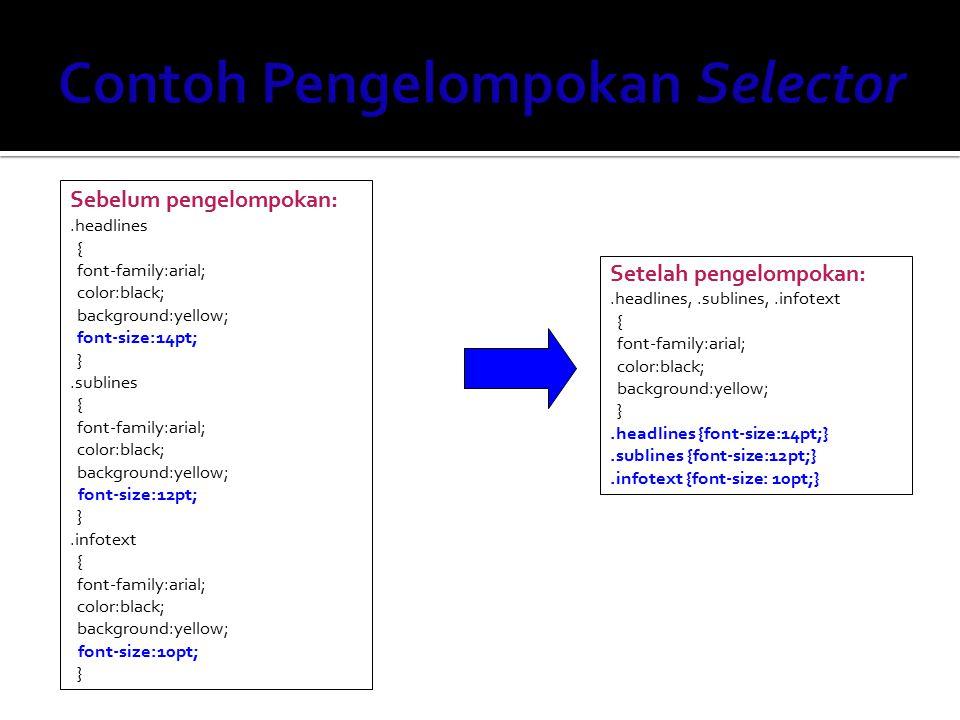 Contoh Pengelompokan Selector