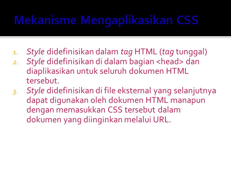 Mekanisme Mengaplikasikan CSS
