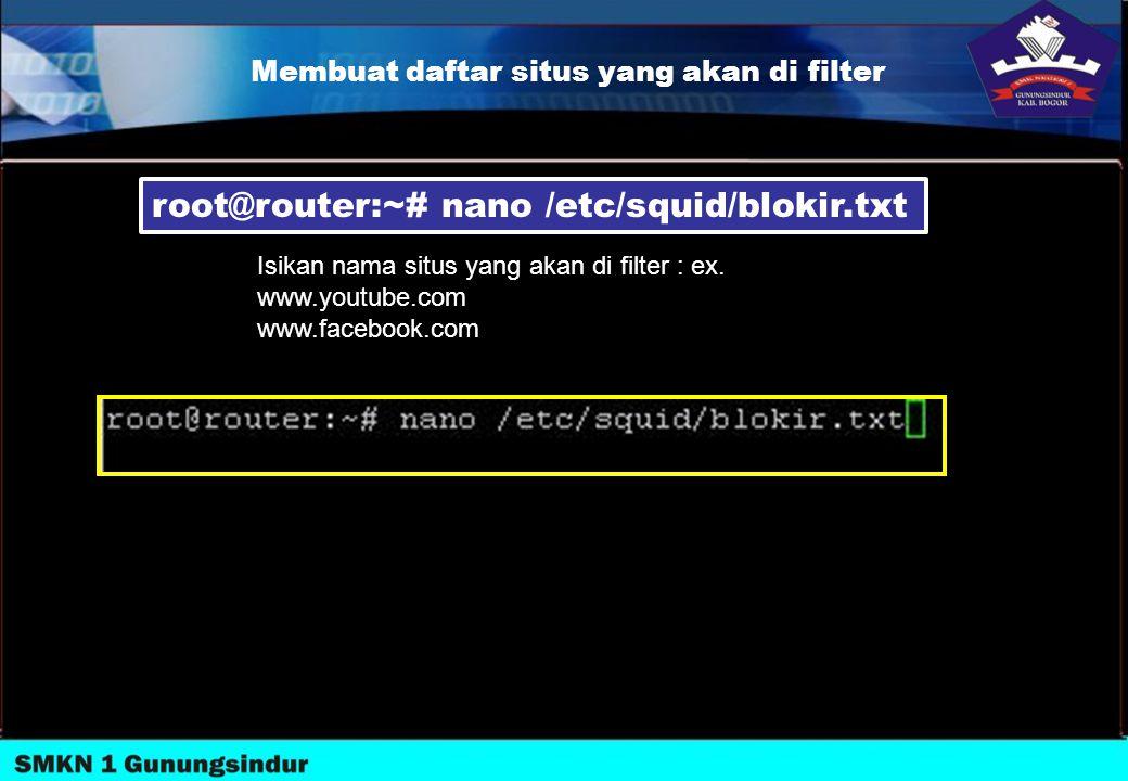 Membuat daftar situs yang akan di filter