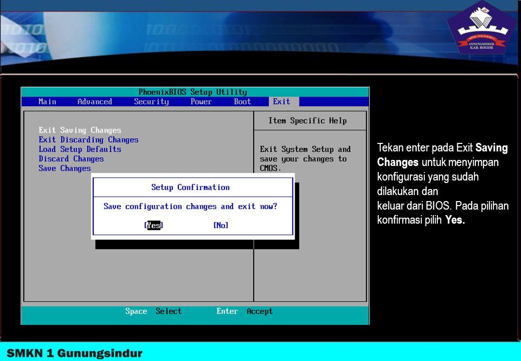 Tekan enter pada Exit Saving Changes untuk menyimpan konfigurasi yang sudah dilakukan dan