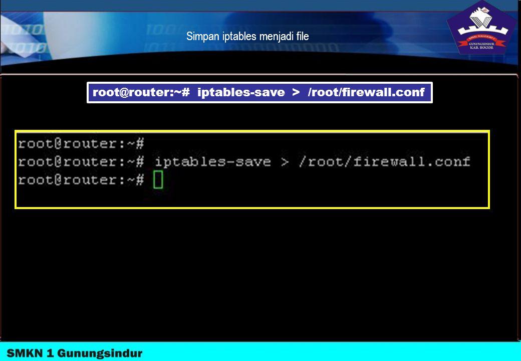 Simpan iptables menjadi file