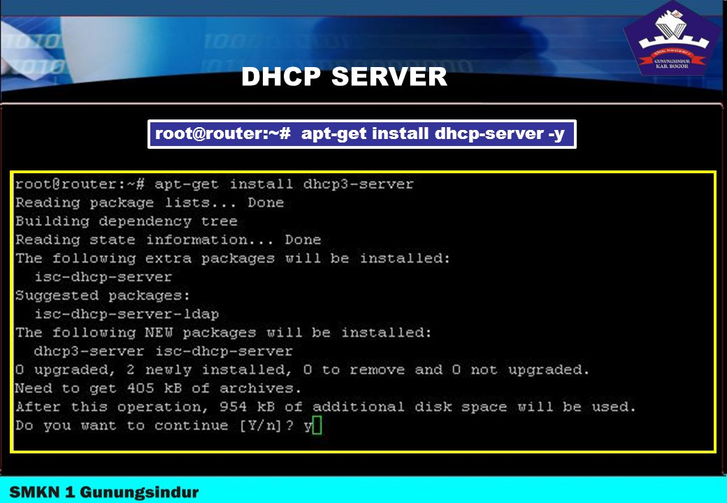 DHCP SERVER root@router:~# apt-get install dhcp-server -y