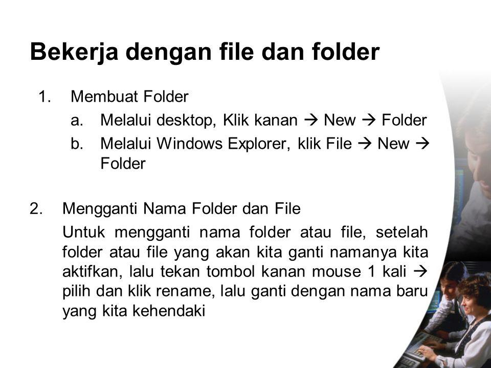 Bekerja dengan file dan folder