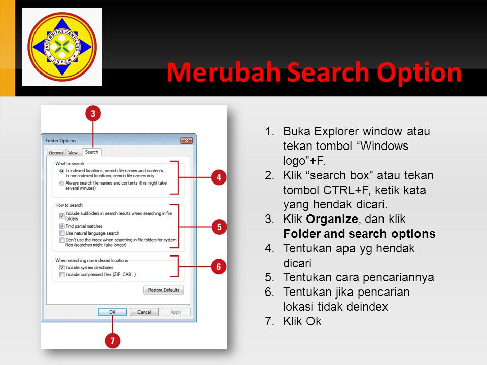 Merubah Search Option Buka Explorer window atau tekan tombol Windows logo +F.