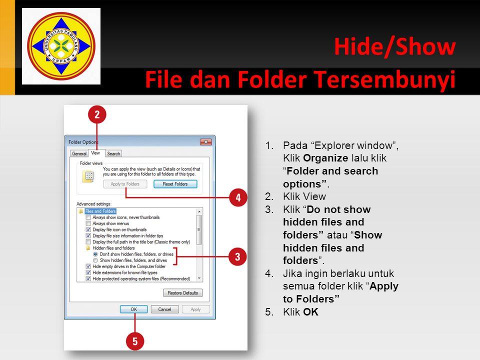 Hide/Show File dan Folder Tersembunyi