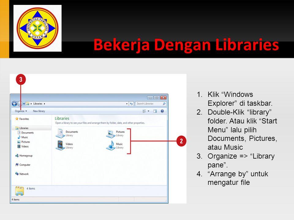 Bekerja Dengan Libraries