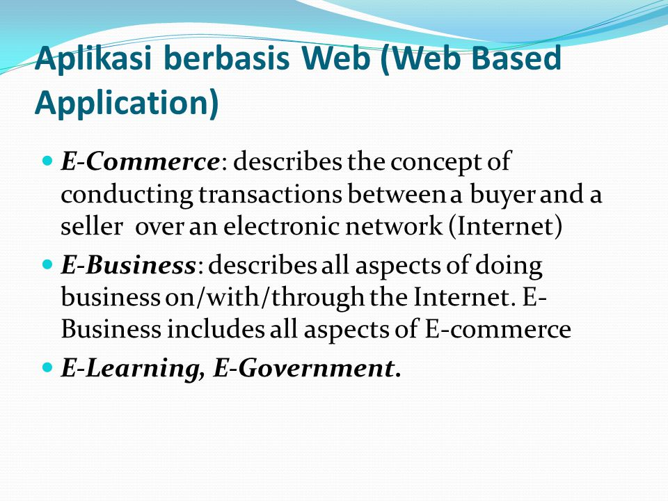 Aplikasi berbasis Web (Web Based Application)