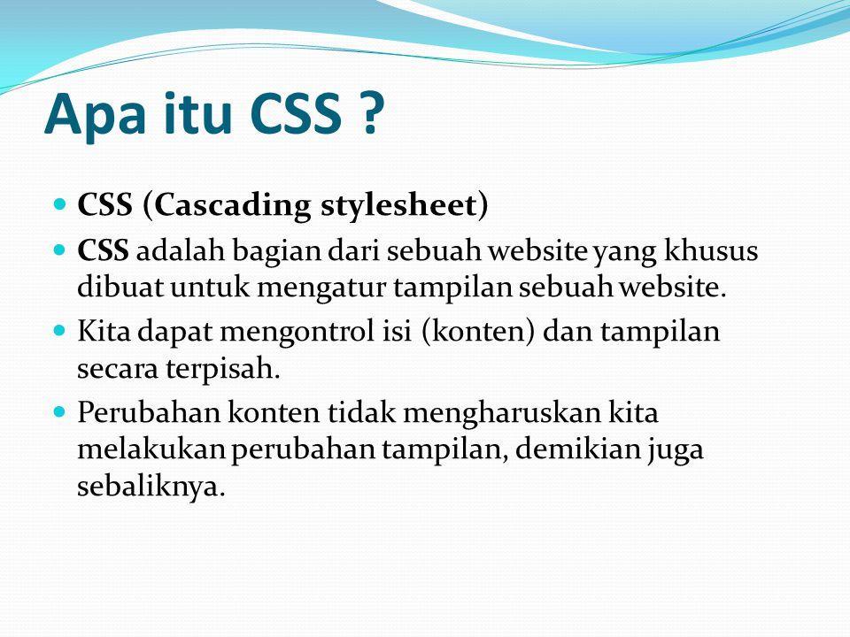 Apa itu CSS CSS (Cascading stylesheet)