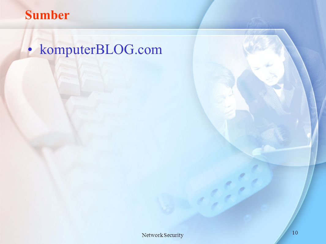 Sumber komputerBLOG.com Network Security