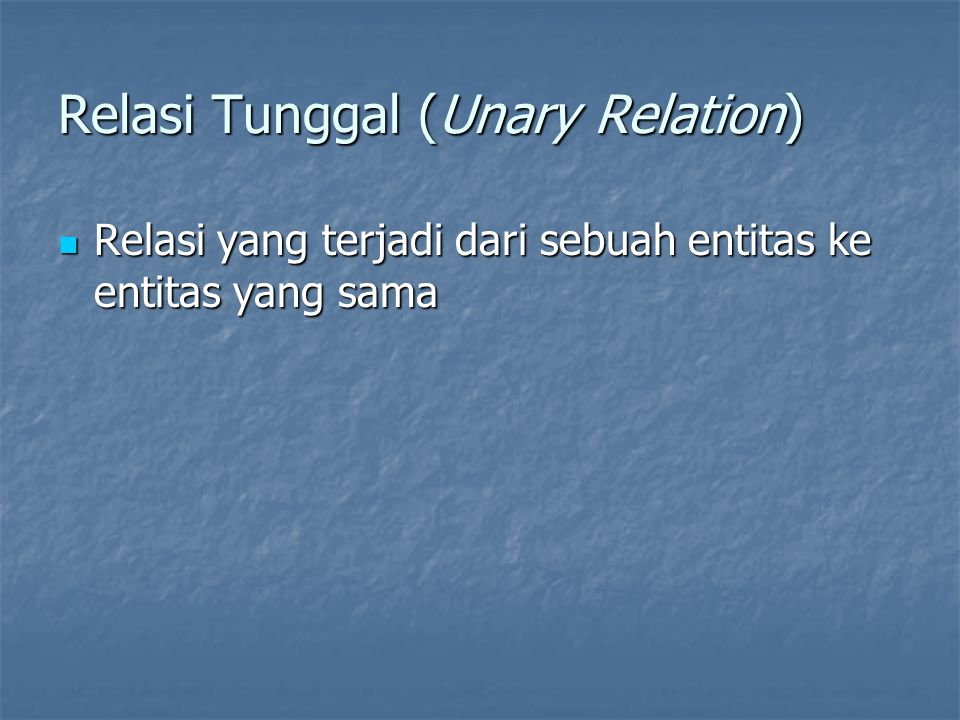 Relasi Tunggal (Unary Relation)