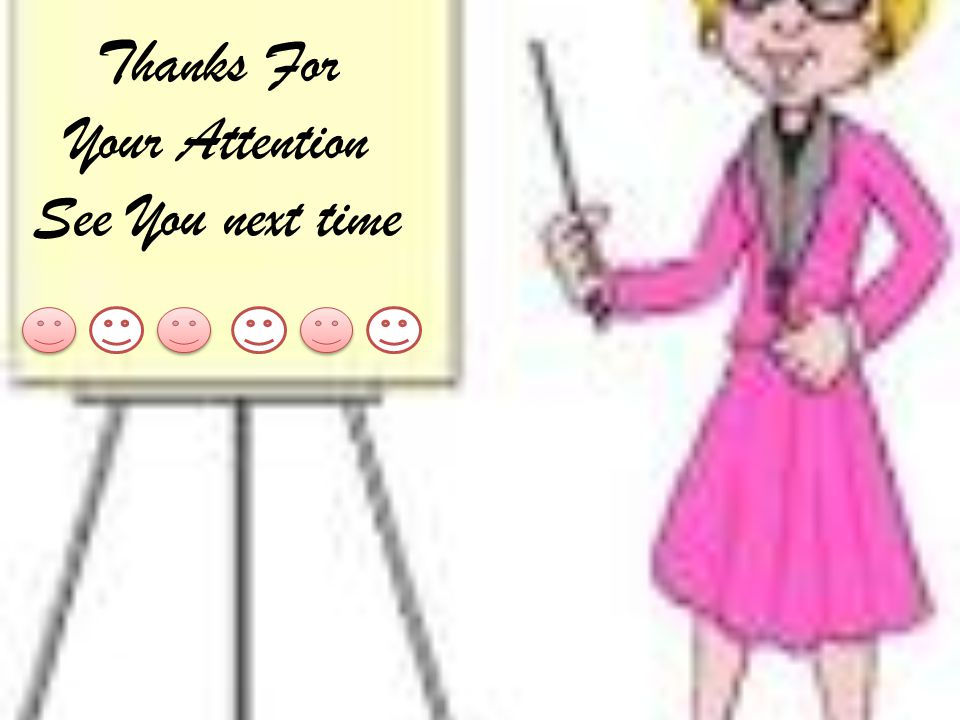 Thanks For Your Attention See You next time