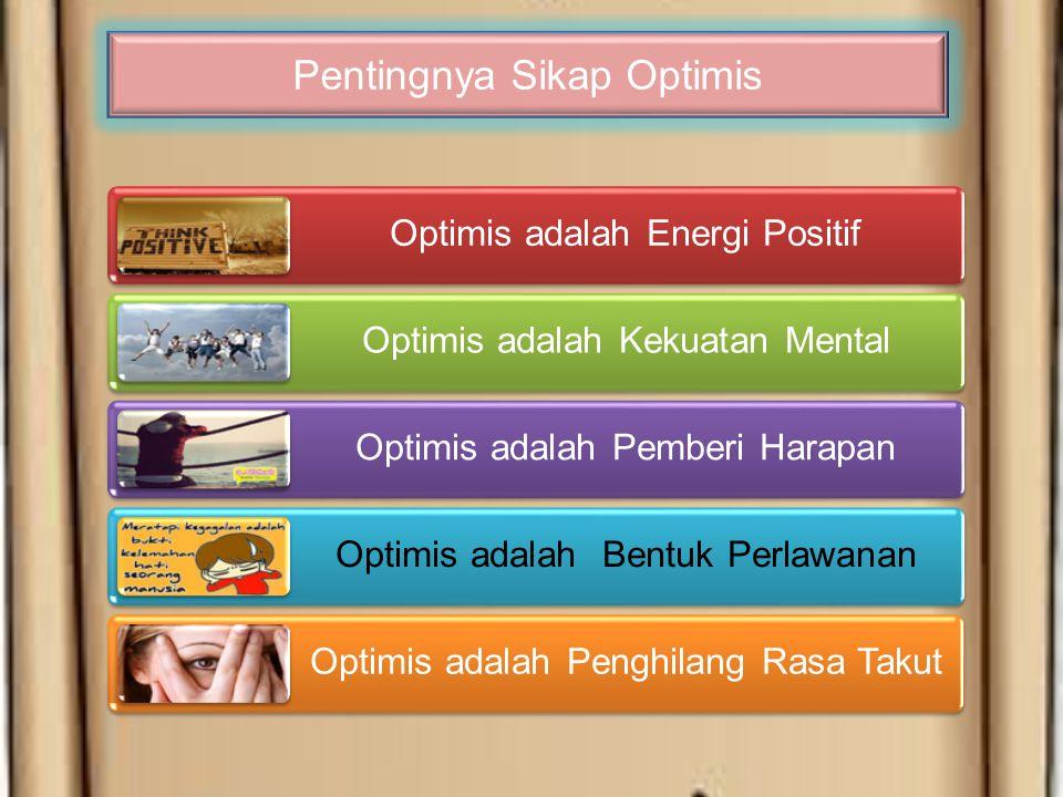 Pentingnya Sikap Optimis