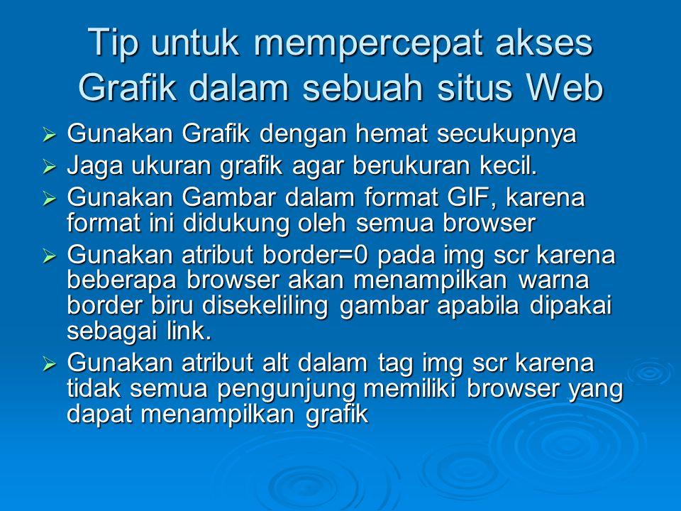 Tip untuk mempercepat akses Grafik dalam sebuah situs Web