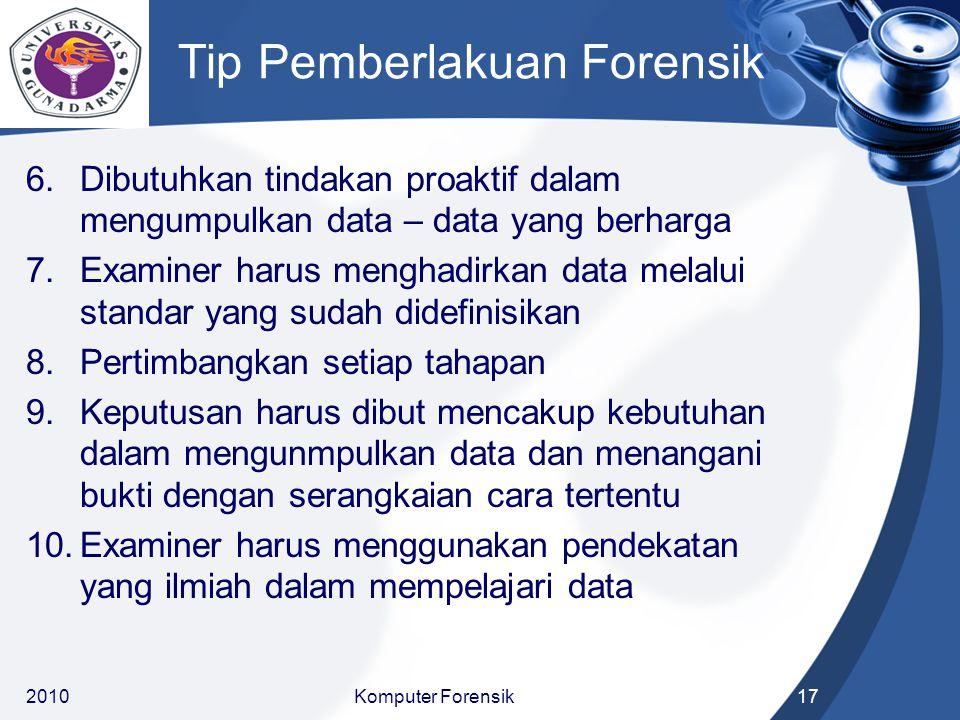 Tip Pemberlakuan Forensik