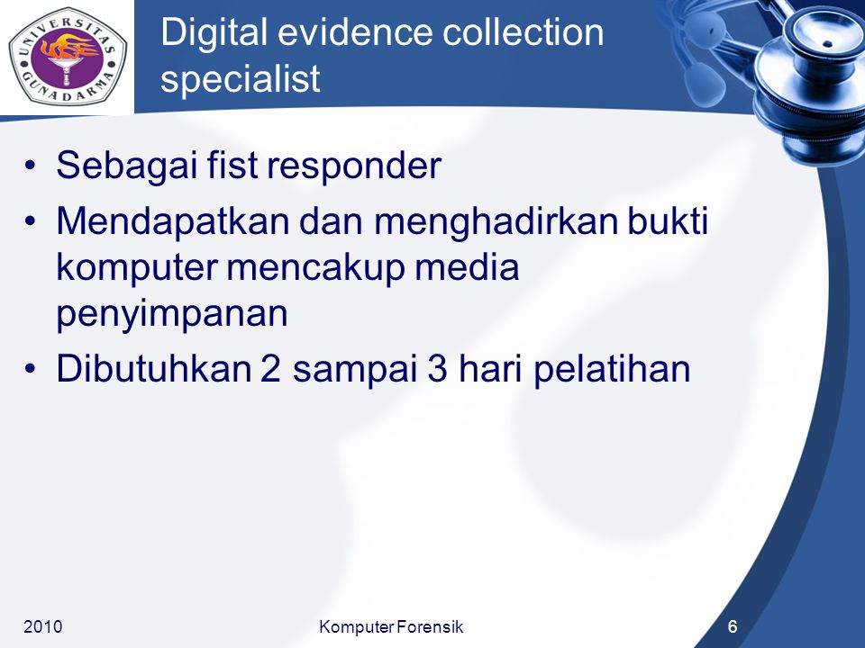 Digital evidence collection specialist