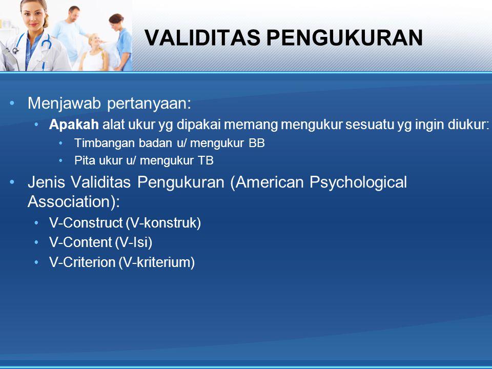 VALIDITAS PENGUKURAN Menjawab pertanyaan: