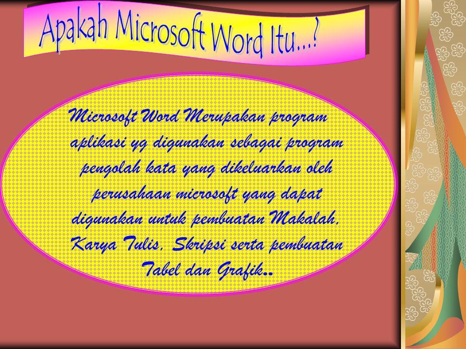 Apakah Microsoft Word Itu...