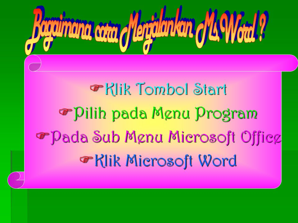 Pilih pada Menu Program Pada Sub Menu Microsoft Office