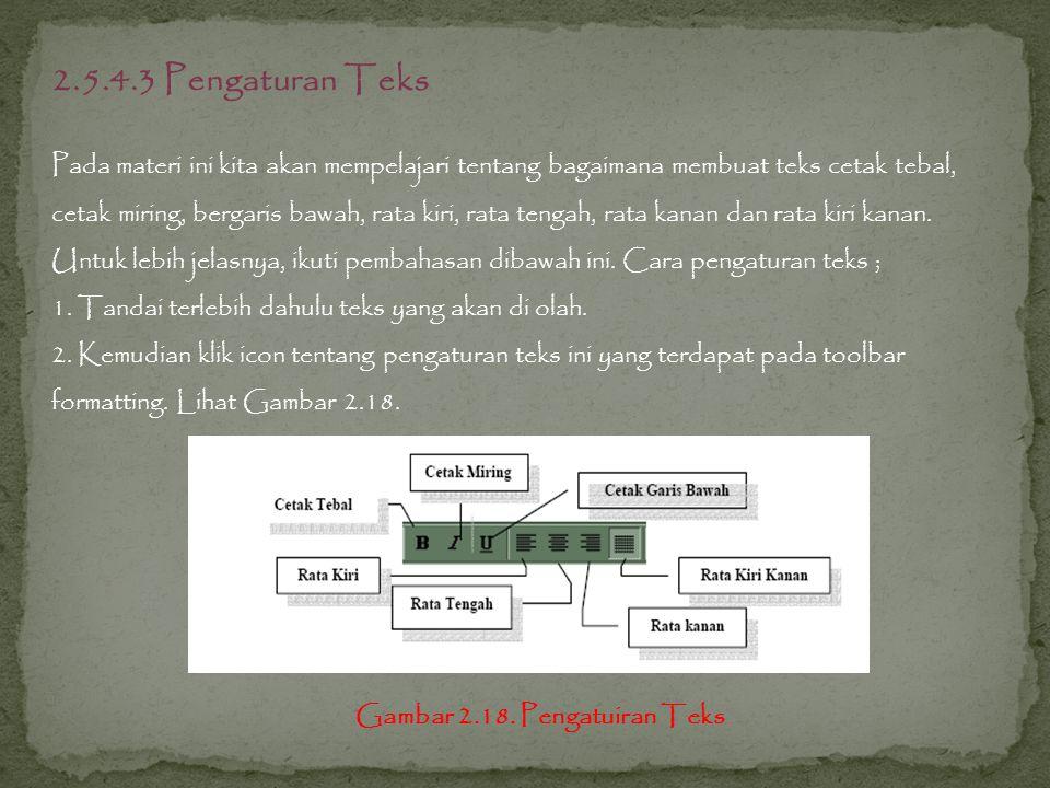 2.5.4.3 Pengaturan Teks