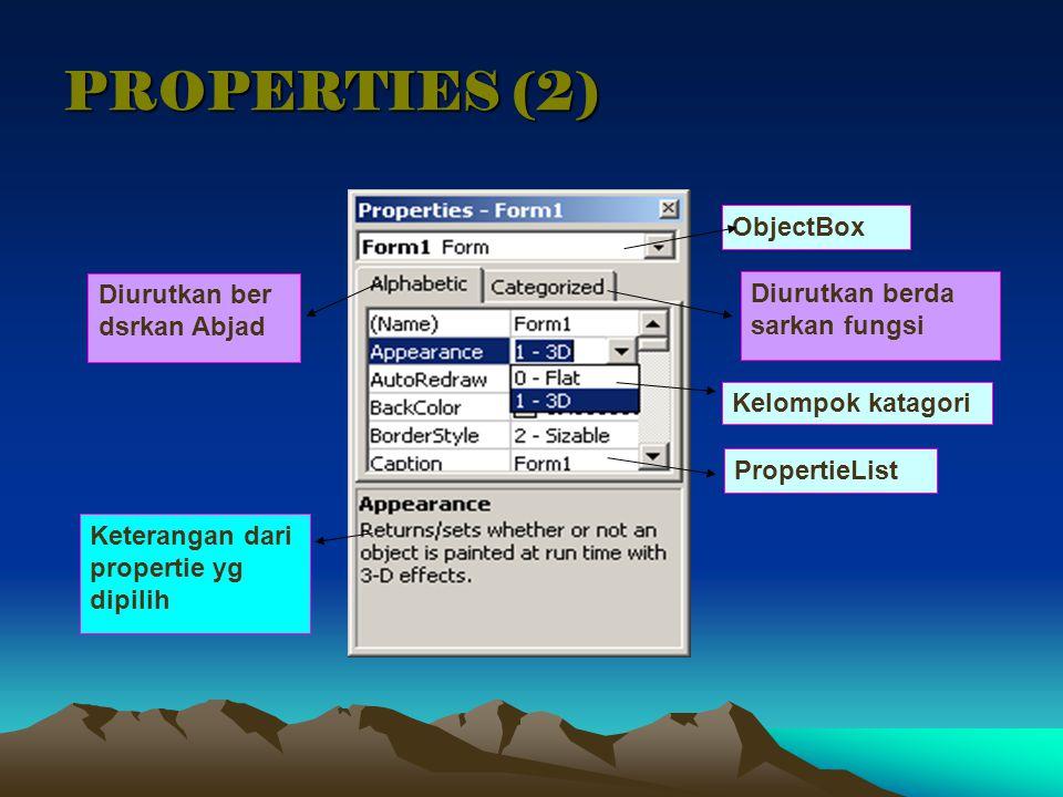 PROPERTIES (2) ObjectBox Diurutkan ber dsrkan Abjad