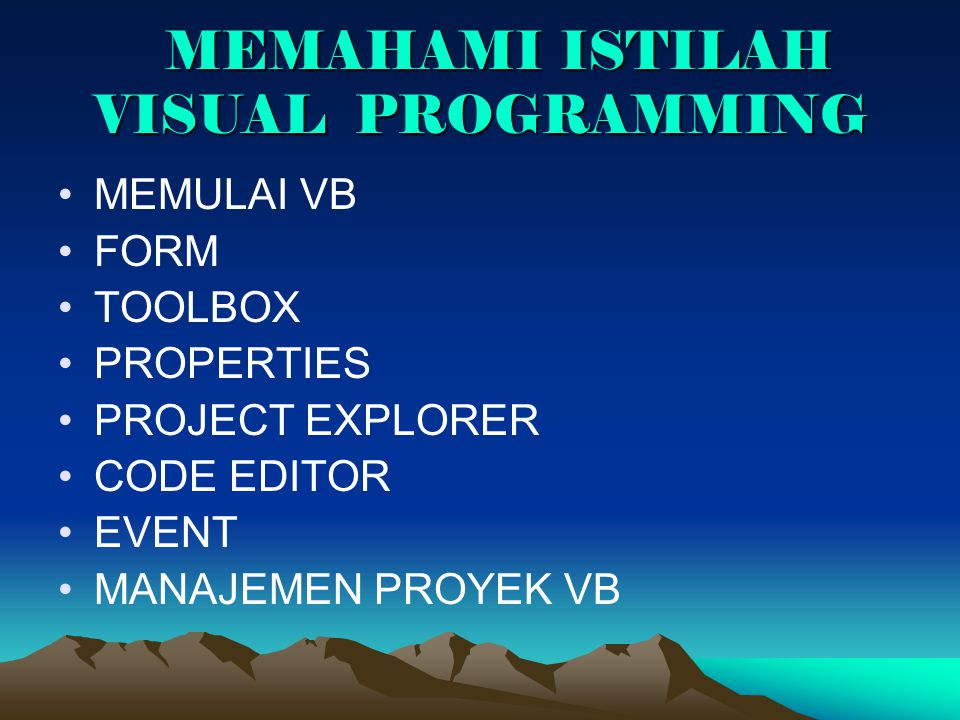 MEMAHAMI ISTILAH VISUAL PROGRAMMING