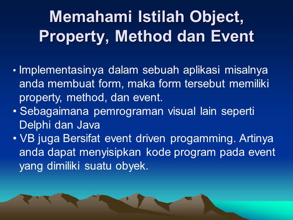 Memahami Istilah Object, Property, Method dan Event