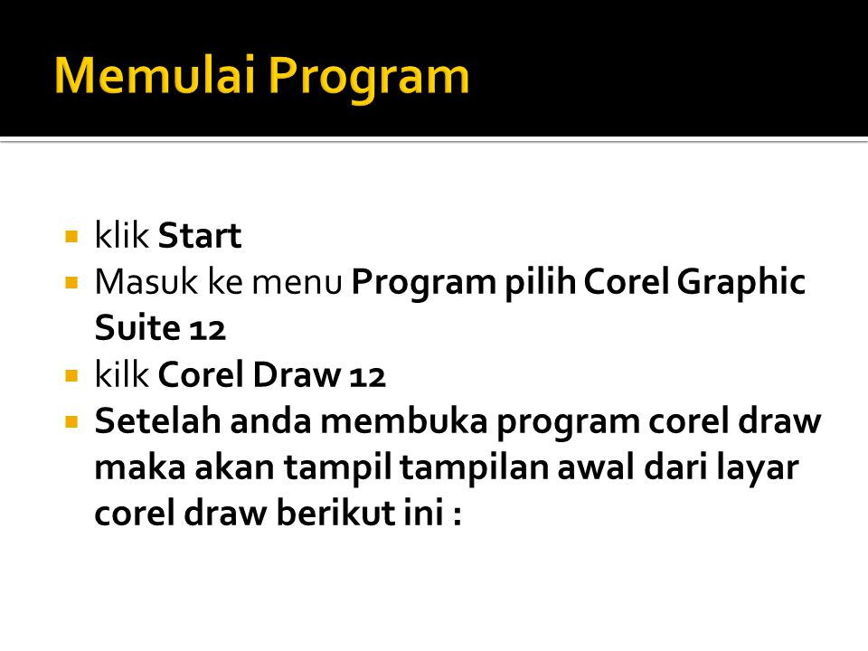Memulai Program klik Start