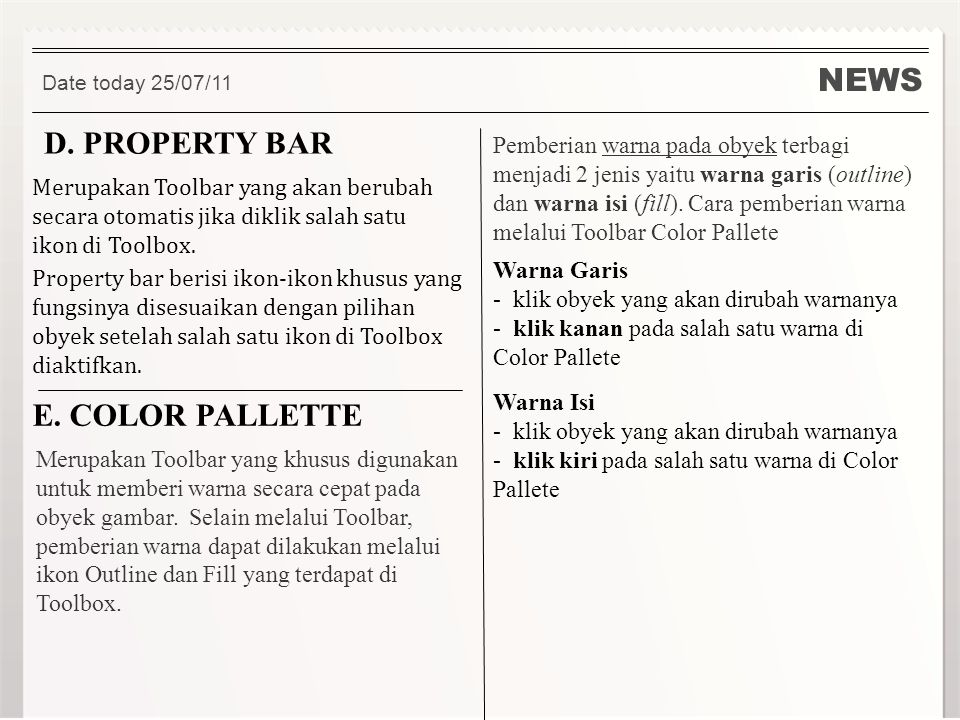 NEWS D. PROPERTY BAR E. COLOR PALLETTE
