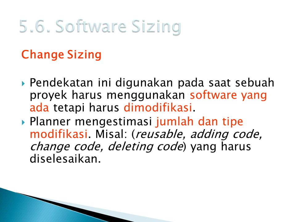 5.6. Software Sizing Change Sizing