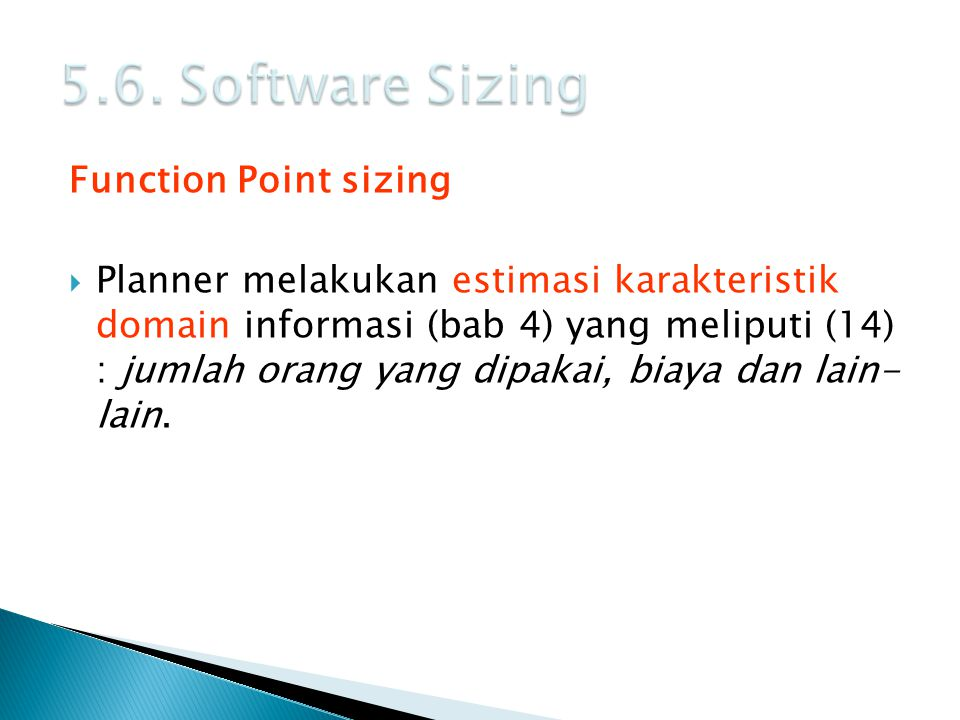 5.6. Software Sizing Function Point sizing