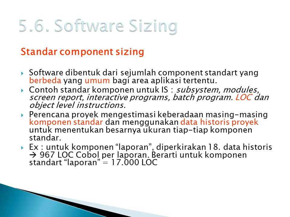 5.6. Software Sizing Standar component sizing