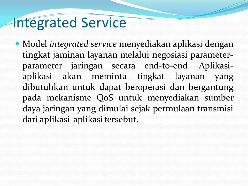 Integrated Service