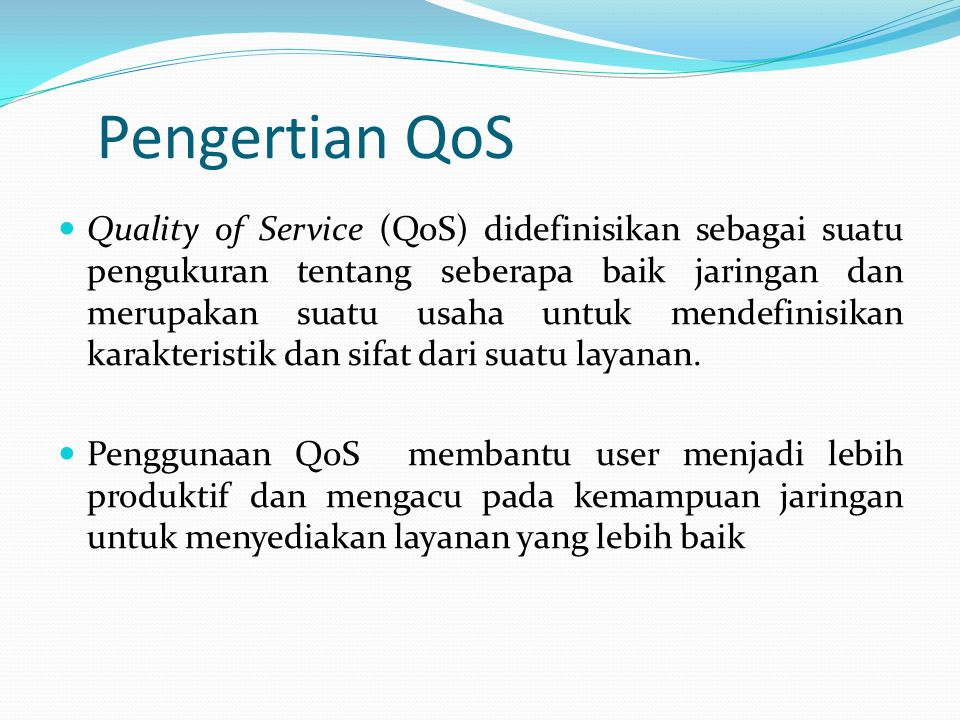 Pengertian QoS