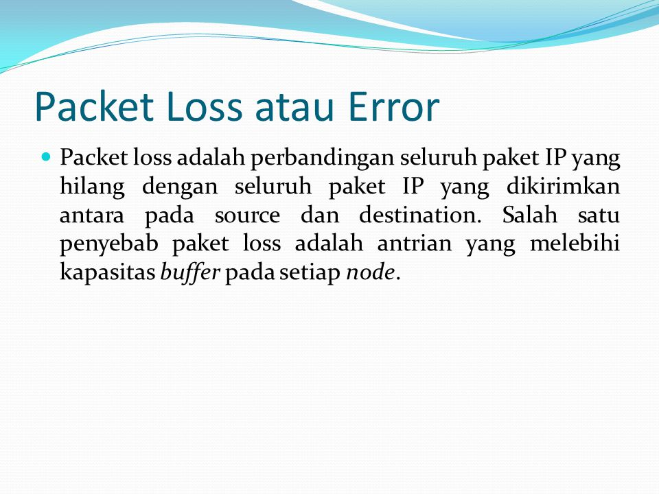 Packet Loss atau Error