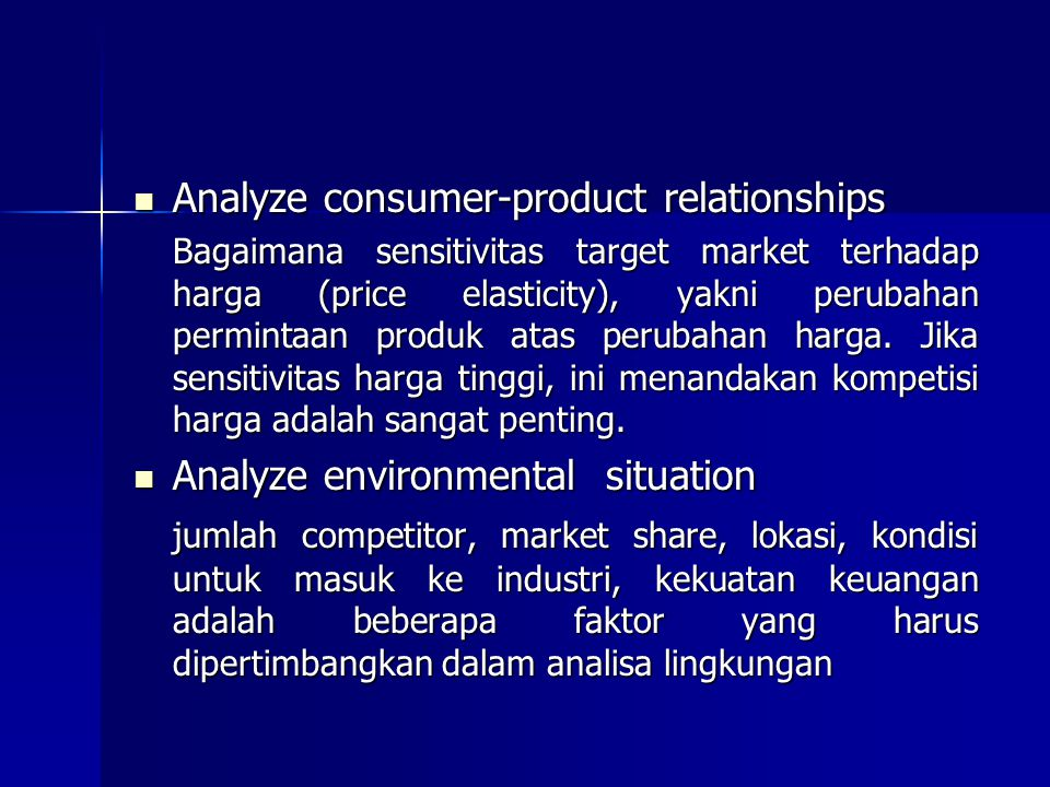 Analyze consumer-product relationships