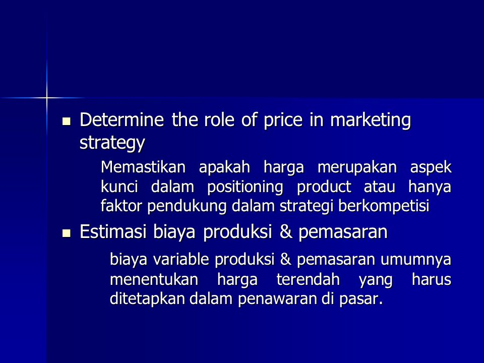 Determine the role of price in marketing strategy