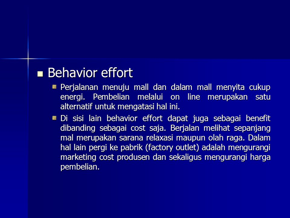 Behavior effort