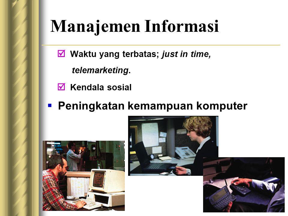 Manajemen Informasi Peningkatan kemampuan komputer