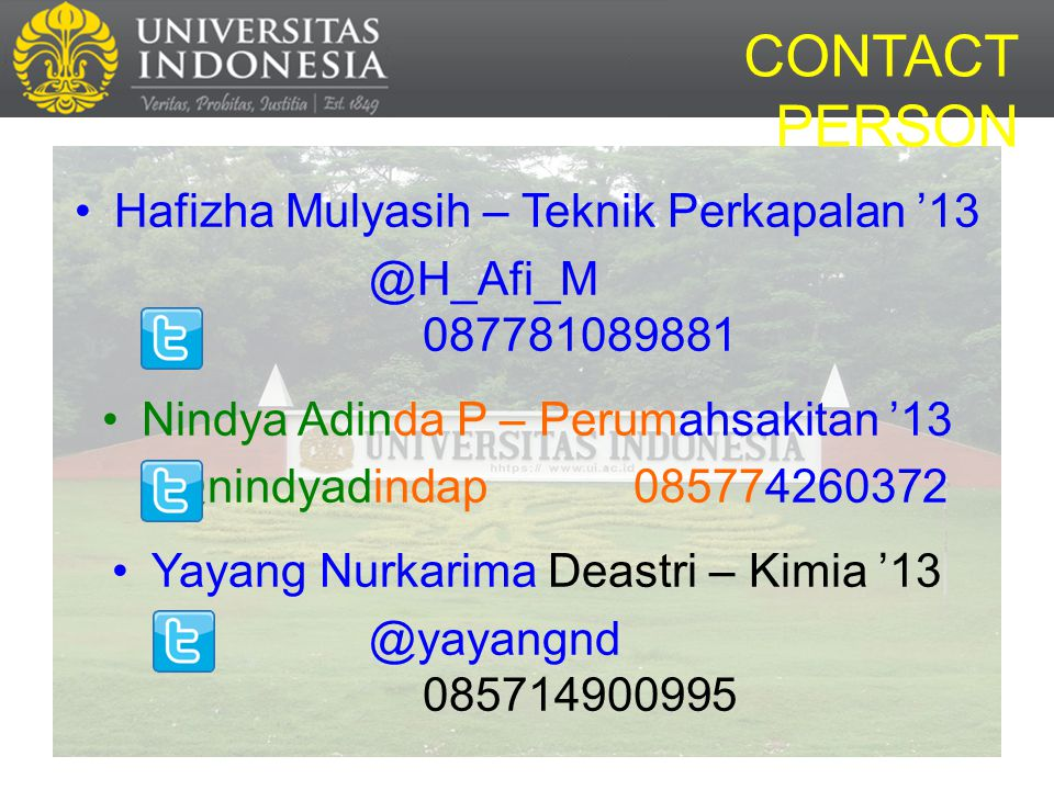 CONTACT PERSON Hafizha Mulyasih – Teknik Perkapalan '13