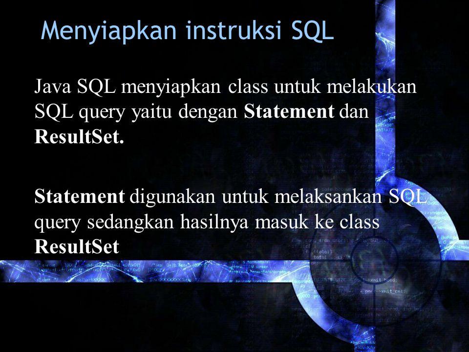 Menyiapkan instruksi SQL