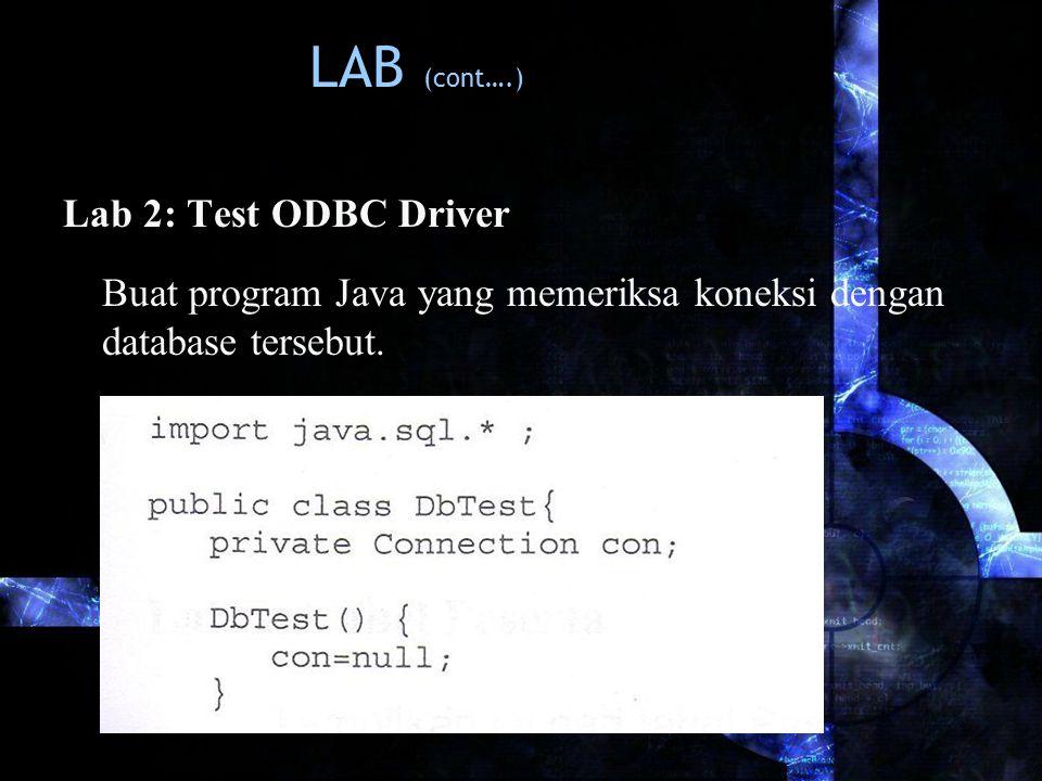 LAB (cont….) Lab 2: Test ODBC Driver