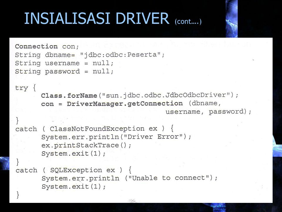 INSIALISASI DRIVER (cont….)