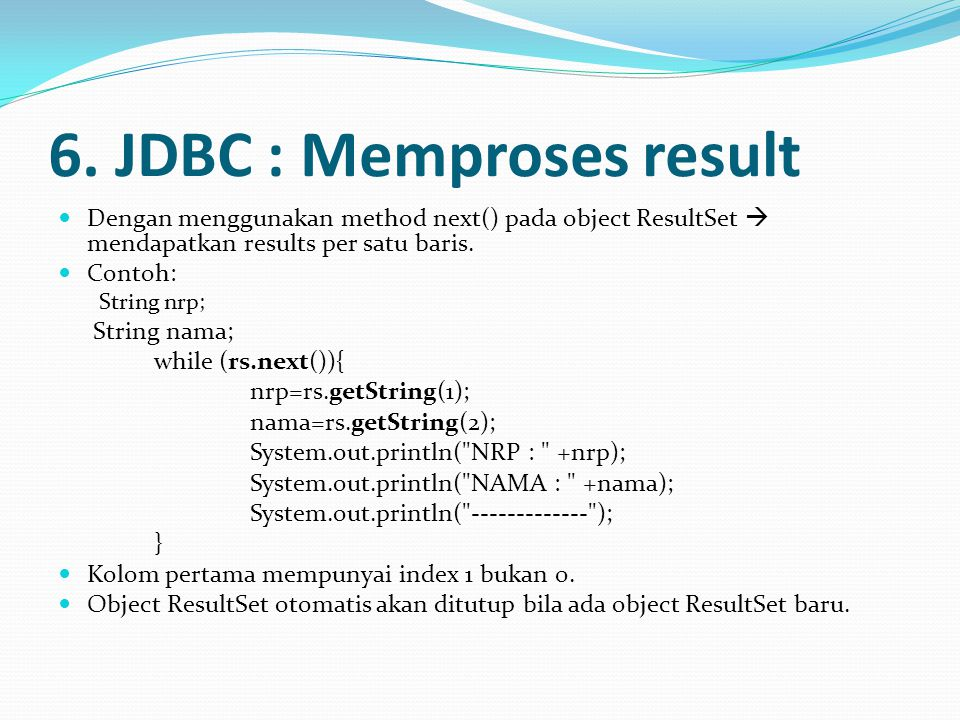 6. JDBC : Memproses result