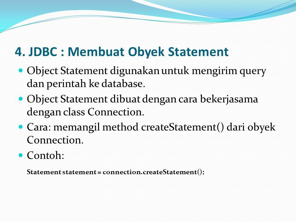4. JDBC : Membuat Obyek Statement