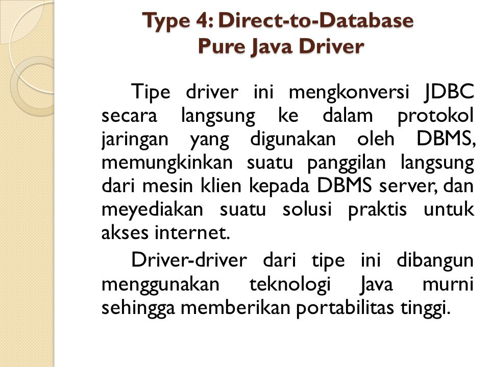 Type 4: Direct-to-Database Pure Java Driver