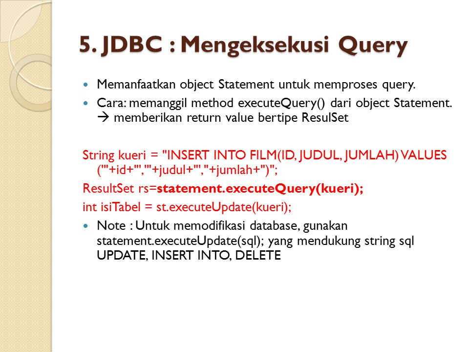5. JDBC : Mengeksekusi Query